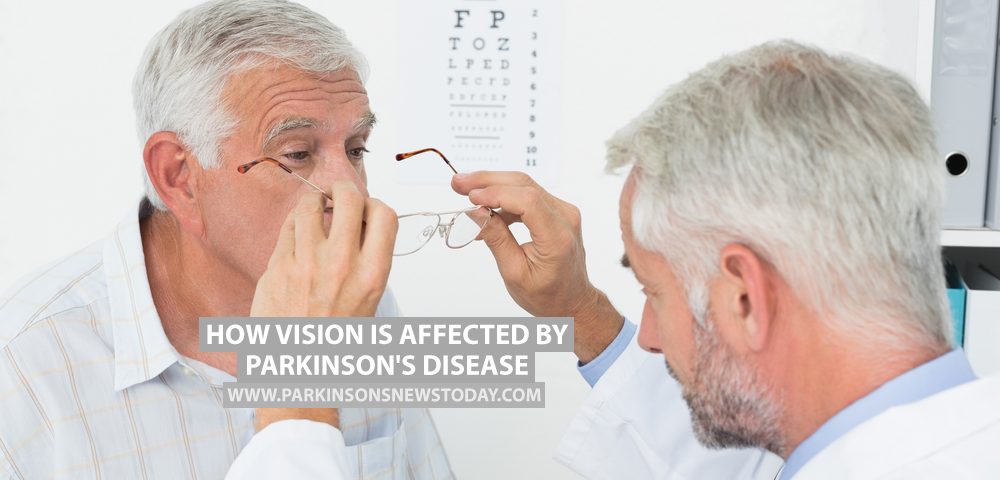 How Vision Is Affected by Parkinson's Disease