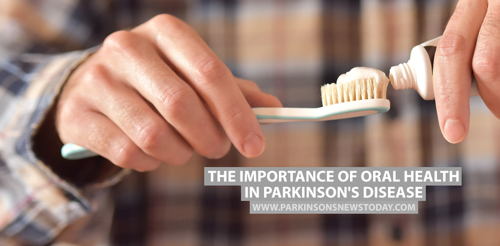 The Importance of Oral Health in Parkinson's Disease
