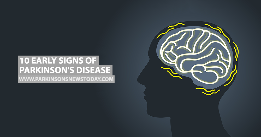 10 Early Signs of Parkinson's Disease - Parkinson's News Today