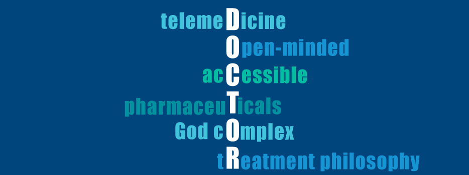 My Top 6 Criteria for Choosing a Doctor
