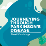 journeying through parkinson's disease